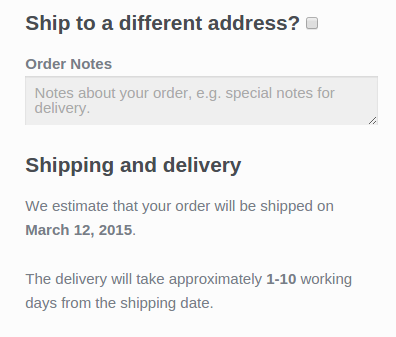 Display estimates delivery dates at checkout.